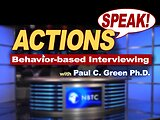 ACTIONS Speak!™ Behavior-Based Interviewing