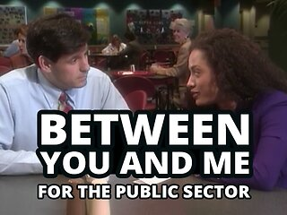 Between You and Me: Solving Conflict™ (for The Public Sector)