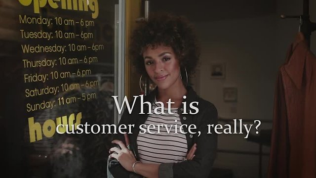 Customer Service Is...™