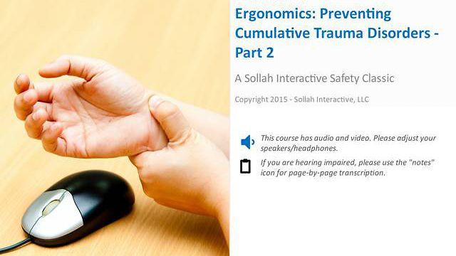 Ergonomics Preventing Cumulative Trauma Disorders™ - Part 2