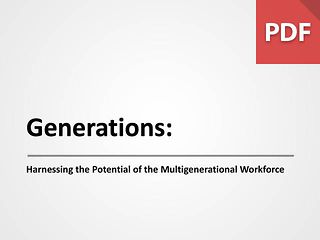 Generations: Harnessing the Potential of a Multigenerational Workforce