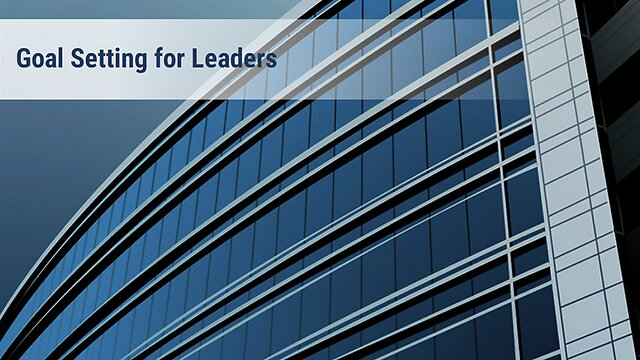 Goal Setting for Leaders: An Advantage eLearning Course