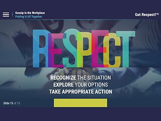 Got Respect?™ Gossip in the Workplace
