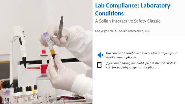 Lab Compliance: Laboratory Conditions™