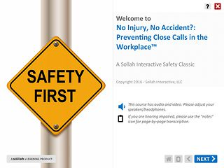 No Injury, No Accident?: Preventing Close Calls in the Workplace™