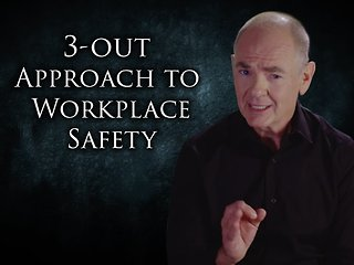 PREVAIL!™ The 3-OUT Approach to Workplace Safety