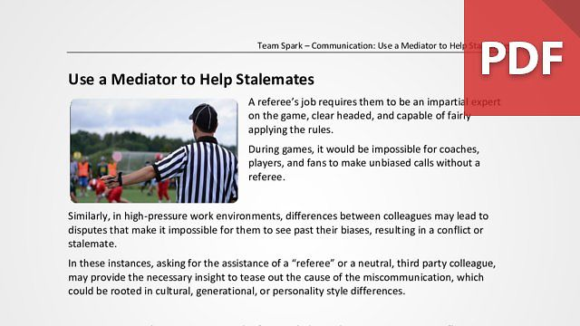 Team Spark: Use a Mediator to Help Stalemates