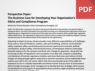 The Business Case for Developing Your Organization's Ethics and Compliance Program