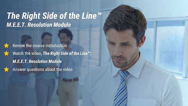 The Right Side of the Line: The M.E.E.T. Resolution Module™