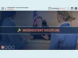 TrainingBriefs® Inconsistent Discipline