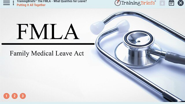 TrainingBriefs™ The FMLA - What Qualifies for Leave
