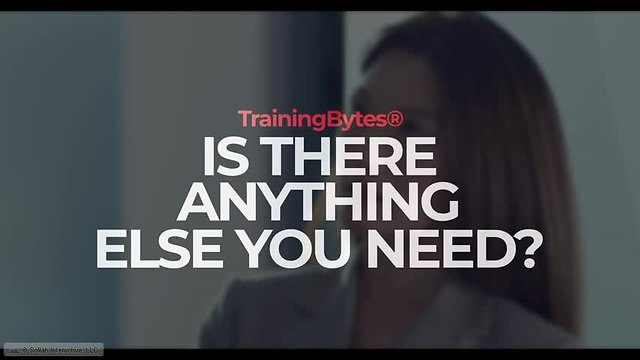 TrainingBytes® Is There Anything Else You Need?