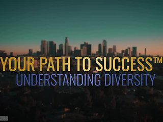 Your Path to Success™ Understanding Diversity