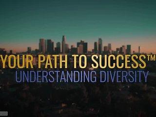 Your Path to Success™ Understanding Diversity