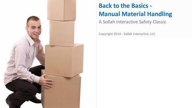 Back to the Basics™ - Manual Material Handling