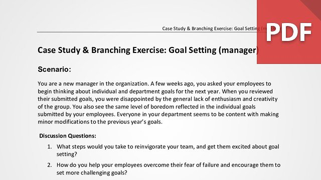Case Study & Branching Exercise: Goal Setting (Manager)