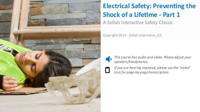 Electrical Safety: Preventing the Shock of a Lifetime™ - Part 1