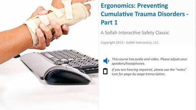 Ergonomics Preventing Cumulative Trauma Disorders™ - Part 1