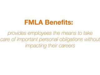 FMLA - Benefits of the Family Medical Leave Act