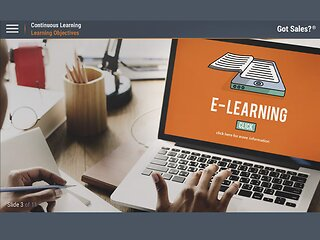 Got Sales?™ Continuous Learning
