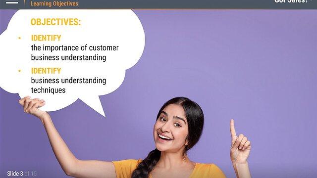 Got Sales?™ Customer Business Understanding