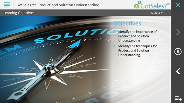Got Sales?™ Product and Solution Understanding