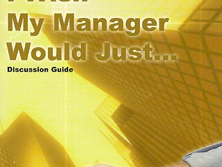 I Wish My Manager Would Just...™ Discussion Book