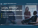 Legal Briefs™ Family and Medical Leave Act