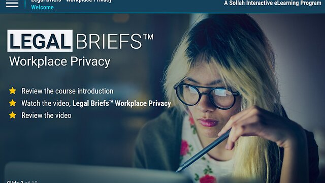 Legal Briefs™ Workplace Privacy: Does It Really Exist?