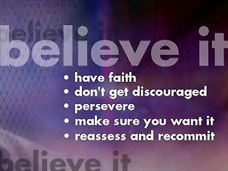 Motivation: Dream it. Walk it. Believe it.™ Program Conclusion