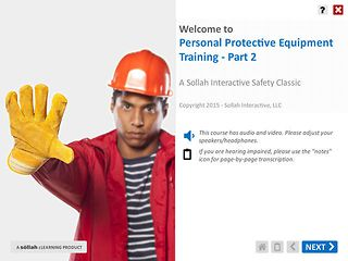 Personal Protective Equipment Training™ - Part 2