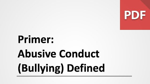 Primer: Abusive Conduct (Bullying) Defined
