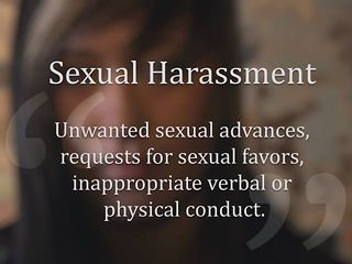 Sexual Harassment Is...™
