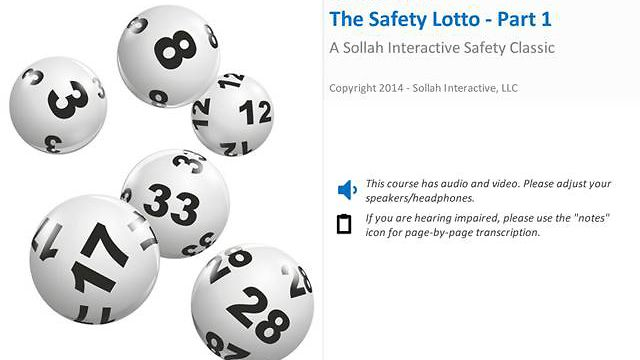 The Safety Lotto™ - Part 1