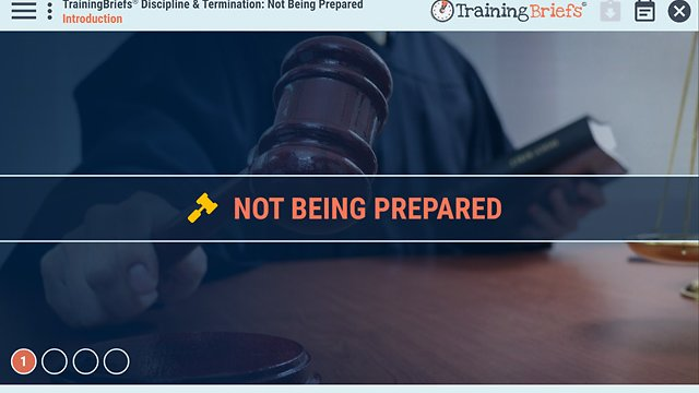 TrainingBriefs® Discipline & Termination: Not Being Prepared