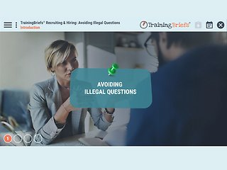 TrainingBriefs® Recruiting & Hiring: Avoiding Illegal Questions