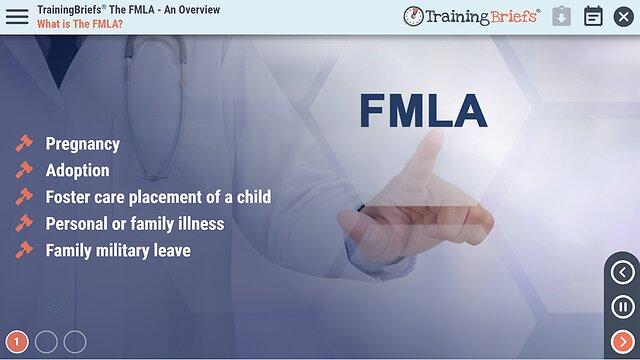 TrainingBriefs™ The FMLA - An Overview