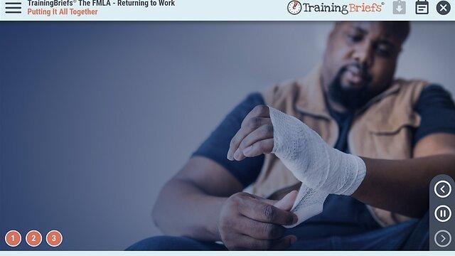 TrainingBriefs™ The FMLA – Returning to Work