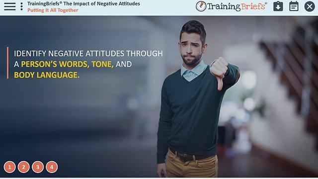TrainingBriefs™ The Impact of Negative Attitudes