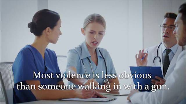 Workplace Violence Is...™ (Healthcare Version)