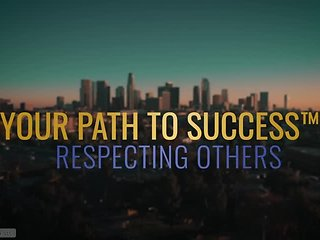 Your Path to Success™ Respecting Others